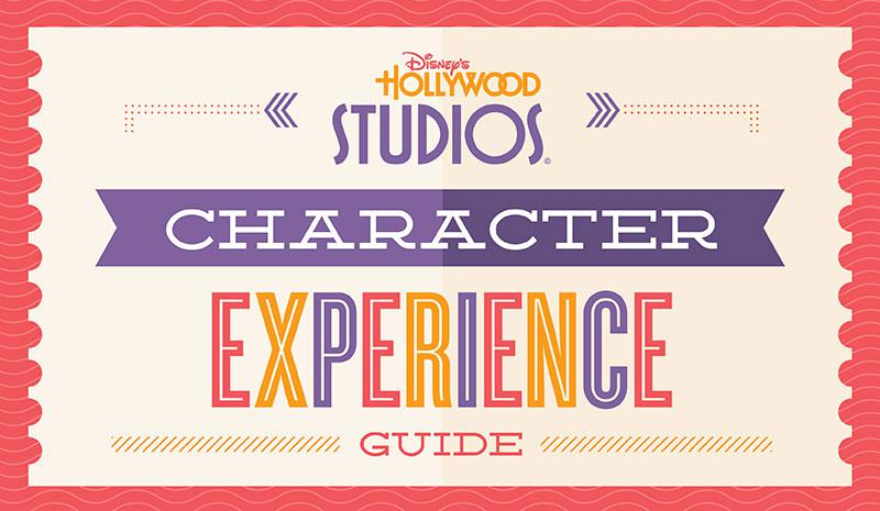 Disney\'s Hollywood Studios® Character Experience Guide