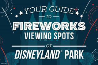 Disneyland Guide 4th of July Fireworks Shows