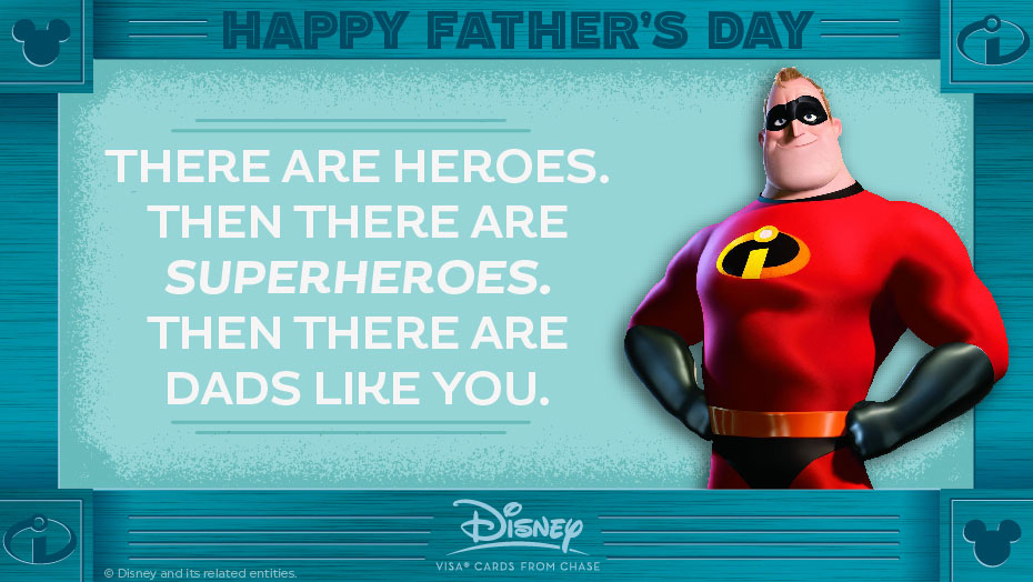 Disney Father Day Incredible