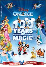 100 Years of Magic - Disney on Ice