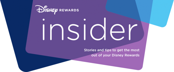 Disney Rewards Insider: Stories and tips to get the most out of your Disney Rewards